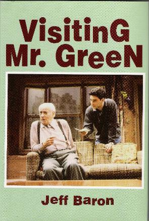 Visiting Mr Green, Jeff Baron